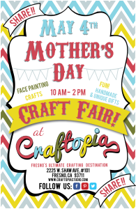 Mother's Day Craft and Gift Fair @ Craftopia | Fresno | California | United States
