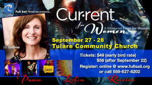Current for Women Weekend Away @ Tulare Community Church | Tulare | California | United States
