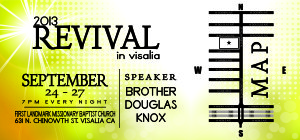 2013 Revival in Visalia @ First Landmark Missionary Baptist Church | Visalia | California | United States