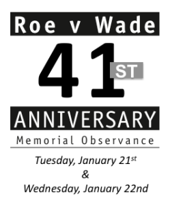 Roe v. Wade Memorial Observance (5 Cities) @ Visalia, Exeter, Tulare, Dinuba, Hanford