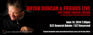 Bryan Duncan & Friends Concert @ The Tower Theatre | Fresno | California | United States