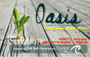 Oasis - A Worship Event for Men and Women @ Bennett's Ranch | Visalia | California | United States