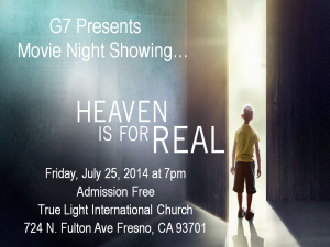 "G7 Movie Night - ""Heaven is for Real"" @ True Light International Church 