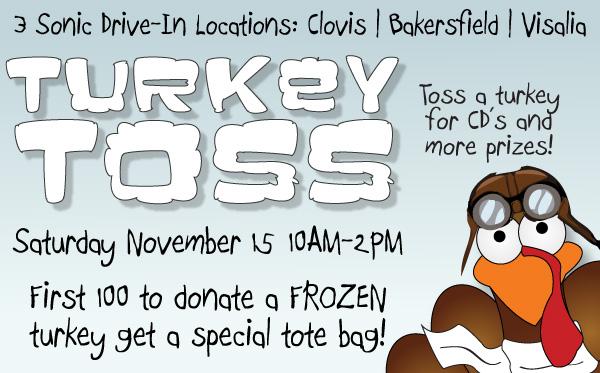 Turkey Toss!! @ Sonic Drive-Ins in Clovis | Bakersfield | Visalia | Visalia | California | United States