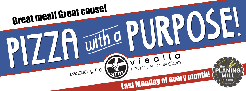 Pizza with a Purpose! @ The Planing Mill Artisan Pizzeria | Visalia | California | United States