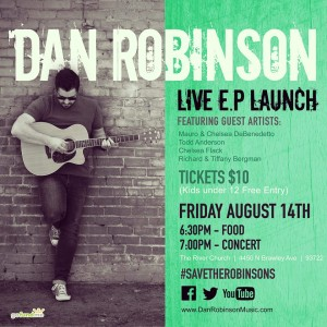 Dan Robinson Live EP Launch & Benefit Concert @ The River Ministries Church | Fresno | California | United States