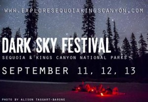 Dark Sky Festival @ Sequoia & Kings Canyon National Parks and Three Rivers | Three Rivers | California | United States
