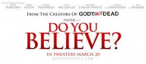Do You Believe? Movie Event @ Gateway Church | Visalia | California | United States