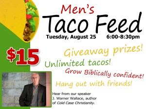 Men's Taco Feed (All You Can Eat!) @ Grace Community Church | Visalia | California | United States