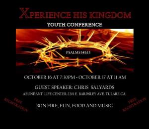Xperience His Kingdom @ Abundant Life Center | Tulare | California | United States