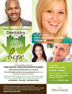 Dentistry with Hope - FREE adult (18+) dental day @ Willow Dental Group | Fresno | California | United States