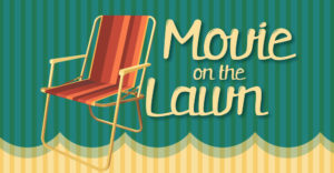Movie on the Lawn @ Christ Lutheran Church | Visalia | California | United States