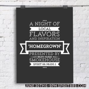 """Homegrown"" A Night of Local Flavors with Spirit 88.9! @ Bravo Farms Smokehouse 
