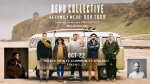 Rend Collective with Urban Rescue @ NorthPointe Community Church | Fresno | California | United States