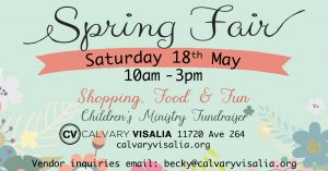 Spring Fair Children's Ministry Fundraiser @ Calvary Visalia