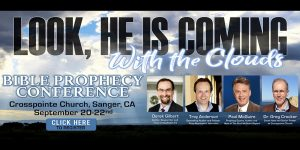 'Look, He is Coming with the Clouds' Prophecy Conference @ Crosspointe Church