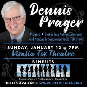 Dennis Prager LIVE @ the Visalia Fox Theatre @ Visalia Fox Theatre