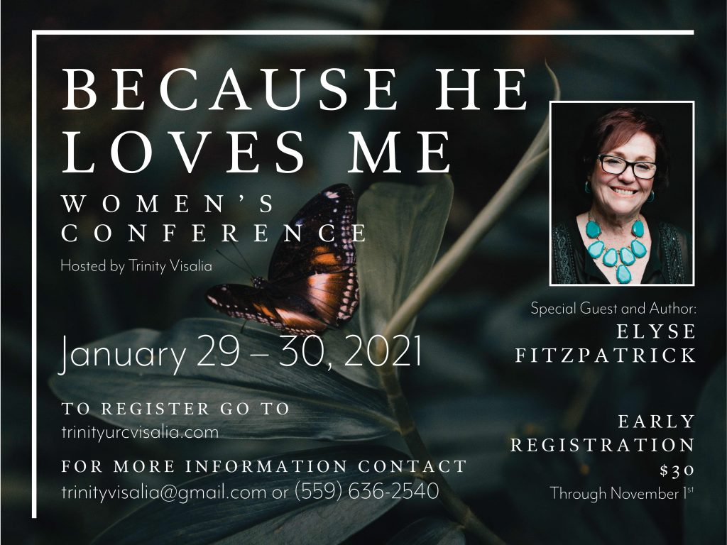 Women's Retreat: Because He Loves Me @ Trinity United Reformed Church | Visalia | California | United States