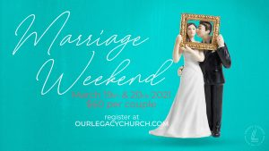 Marriage Weekend: Two Days to Strengthen Your Marriage! @ Legacy Church | Visalia | California | United States