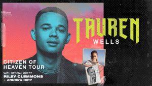Tauren Wells LIVE in Concert! @ Bakersfield Fox Theater | Bakersfield | California | United States